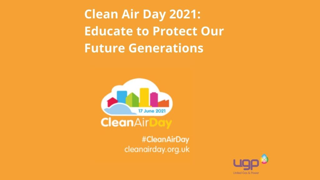 Clean Air Day 2021: Educate to Protect Our Future Generations